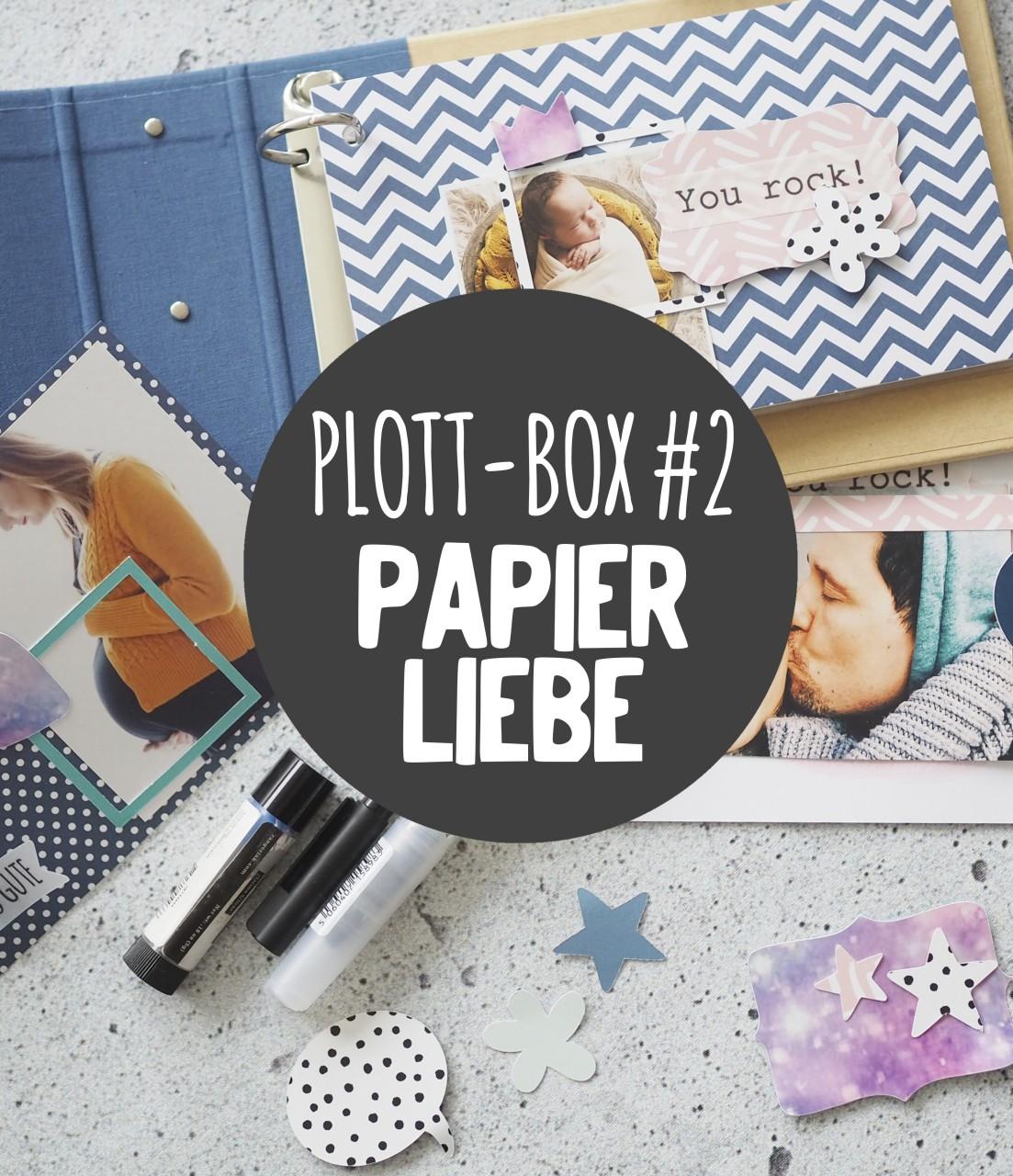 Deine Plottbox #2 Papierliebe - DIY Projekte für den Plotter inkl. Vorlagen, Material und Anleitung