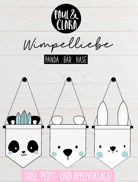Ebook Wimpelliebe *Bär Panda Hase* inkl. Plott- und Applivorlage