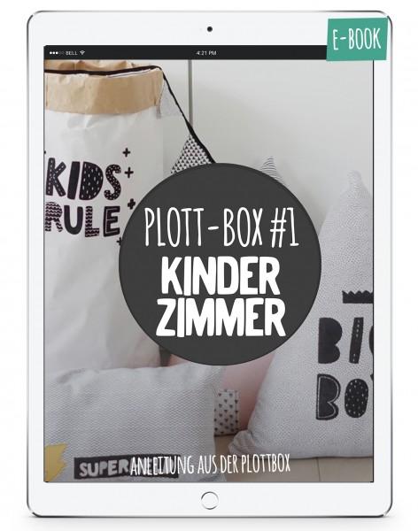 Plottbox #1 *Kinderzimmer Projekte* - Original Anleitung aus deiner Plottbox inkl Vorlagen *eBook*