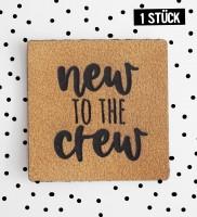 Kunstlederlabel *new to the crew*